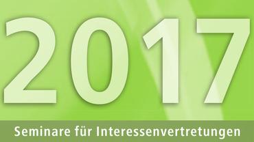 Seminare für Interessenvertretungen 2017